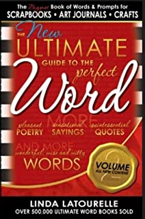 The New Ultimate Guide to the Perfect Word - Volume 2 (The Ultimate Guide to the Perfect Word)