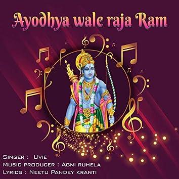 Ayodhya Wale Raja Ram