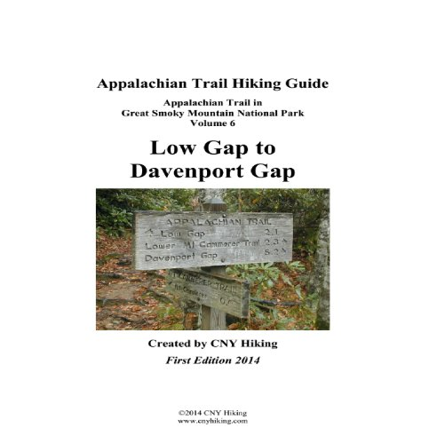 Appalachian Trail Hiking Guide - Low Gap to Davenport Gap (Great Smoky Mountains National Park Book 6) (English Edition)