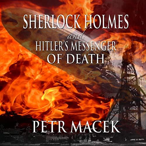 Sherlock Holmes and Hitler's Messenger of Death cover art
