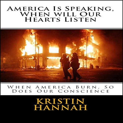 America Is Speaking, When Will Our Hearts Listen audiobook cover art