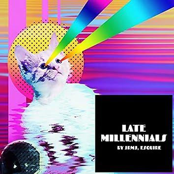 Late Millenials