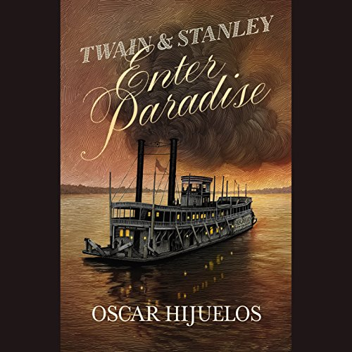 Twain & Stanley Enter Paradise audiobook cover art