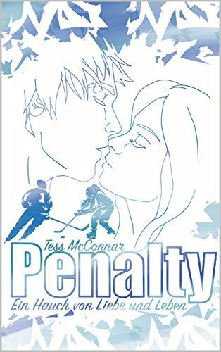 Penalty: Ein Hauch von Liebe und Leben