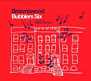 Brownswood Bubblers Six Compiled by Gilles Peterson [解説付き国内盤] (BRBW060)