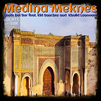 Medina Meknes (feat. Khalid Laaouam, Kid Sanchez)