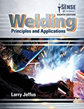 Bundle: Welding: Principles and Applications, 8th + Study Guide with Lab Manual MindTap Welding, 4 terms (24 months) Printed Access Card