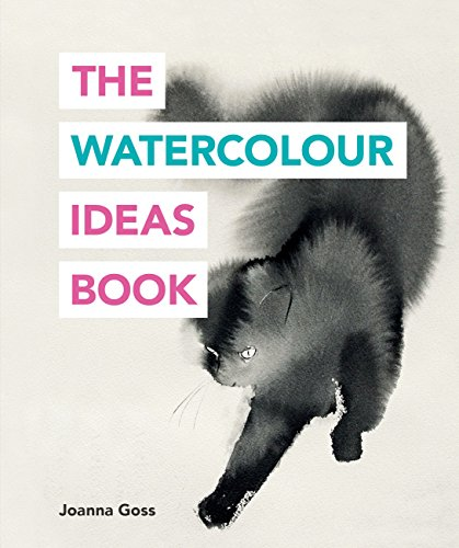 The Watercolour Ideas Book (The Art Ideas Books) (English Edition)