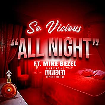 All Night (feat. Mike Bezel)