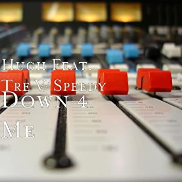 Down 4 Me - Single
