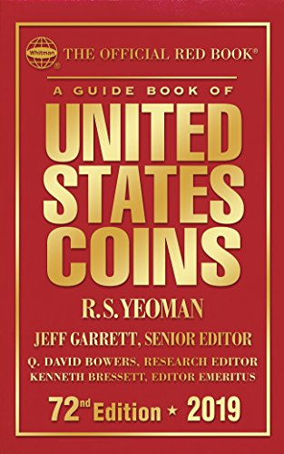 A Guide Book of United States Coins 2019: The Official Red Book