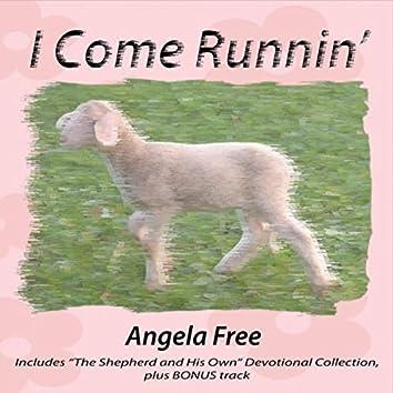 I Come Runnin'