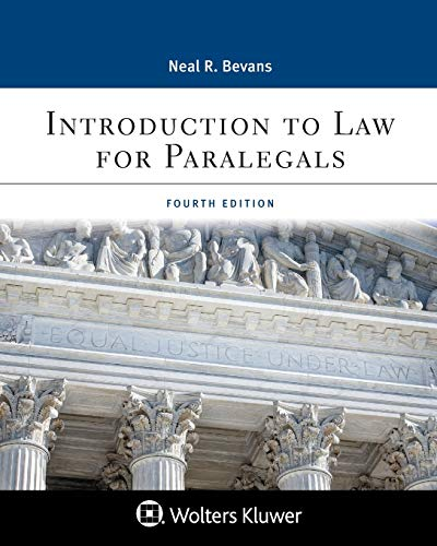 Compare Textbook Prices for Introduction to Law for Paralegals: Deposition File, Faculty Materials Aspen College 4 Edition ISBN 9781543809053 by Neal R. Bevans