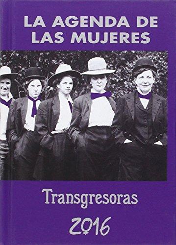 Agenda De Las Mujeres Transgresoras 2016