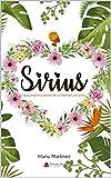 SIRIUS: Buscando el camino de la libertad y el amor
