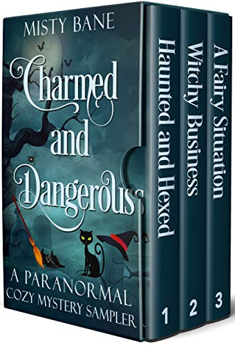 Charmed and Dangerous: A Paranormal Cozy Mystery Starter Library (Misty Bane Series Sampler) (English Edition)