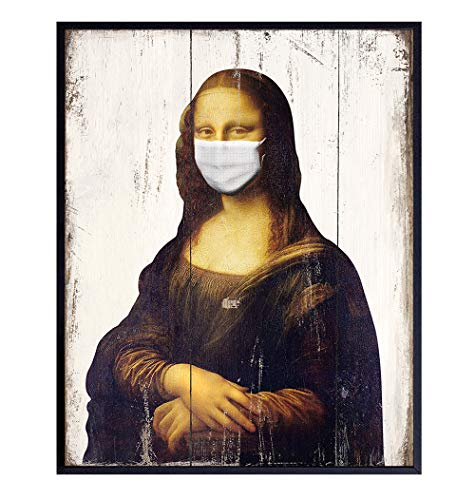 Mona Lisa Mask Social Distancing Coronavirus Poster - 8x10 Covid 19 Pandemic Wall Art Decor for Bedroom, Living Room, Office, Bathroom, Dorm - Unique Funny Gift - UNFRAMED Picture Print