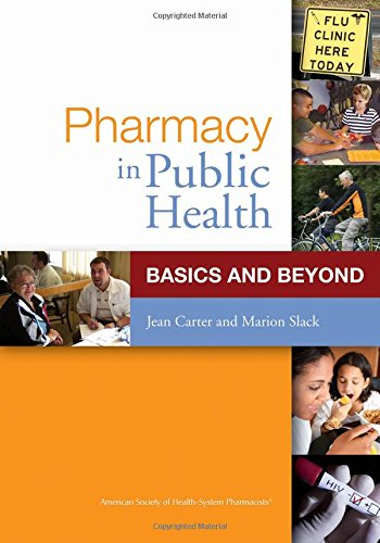 Pharmacy in Public Health: Basics and Beyond