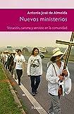 Nuevos ministerios: Vocación, carisma y servicio en la comunidad