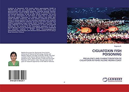 CIGUATOXIN FISH POISONING: PREVALENCE AND CHARACTERIZATION OF CIGUATOXIN IN FISHES ALONG INDIAN COAST