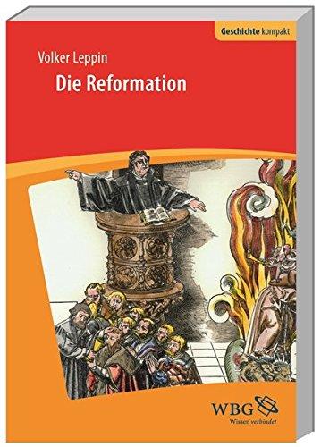 Die Reformation (Geschichte kompakt)
