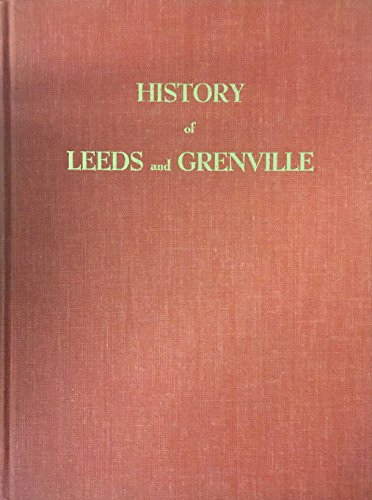 Compare Textbook Prices for History of Leeds and Grenville Canadiana Reprint Series Reprint Edition ISBN 9780919302174 by Leavitt, Thaddeus W. H.