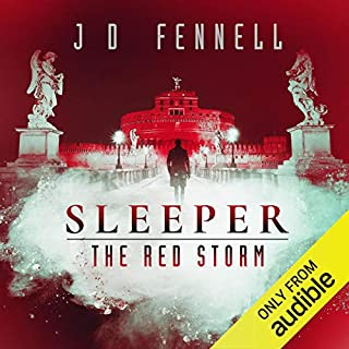 Sleeper: The Red Storm     Sleeper, Book 2              By:                                                                                                                                 J.D. Fennell                               Narrated by:                                                                                                                                 Joe Jameson                      Length: 9 hrs and 46 mins     1 rating     Overall 3.0