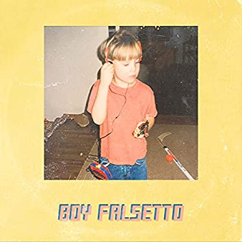 Boy Falsetto