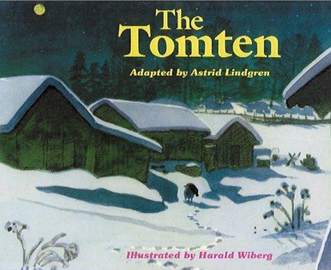 The Tomten: From a Poem by Karl-Erik Forsslund (2002-01-01)