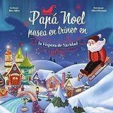 Papá Noel Pasea en Trineo en la Víspera de Navidad...