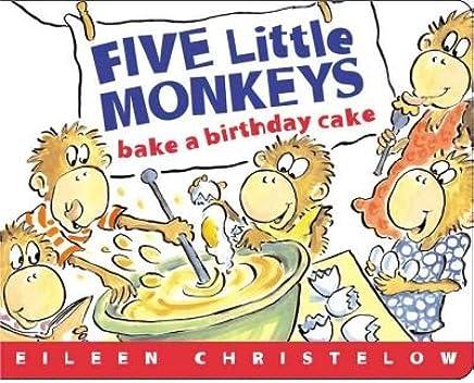 [(Five Little Monkeys Bake a Birthday Cake )] [Author: Eileen Christelow] [Jun-2005]