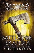 The Battle for Skandia[RANGERS APPRENTICE BK04 BATTLE][Hardcover]
