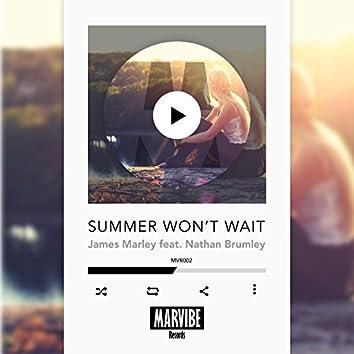 Summer Won't Wait