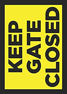 Keep Gate Closed Sign - Bright Yellow Private Property Farm Yard Fence Signs - Aluminum Metal