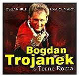 Trojanek Bogdan / Terne Roma: Cygańskie Czary Mary...
