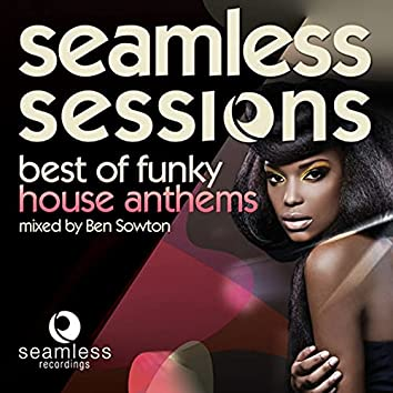Seamless Sessions - Best of Funky House Anthems