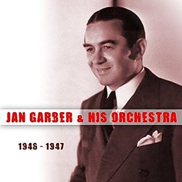 Jan Garber & His Orchestra 1946 - 1947