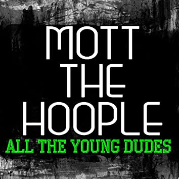 All The Young Dudes (Live)