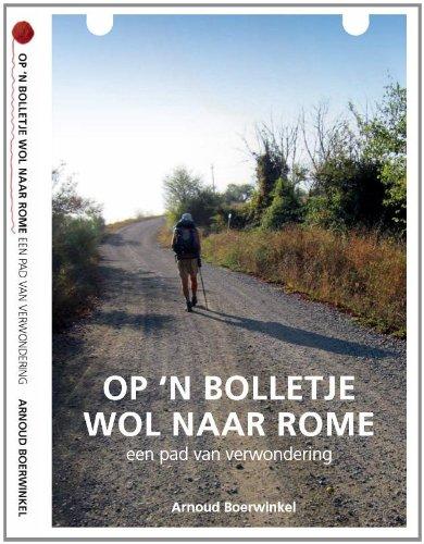 Op een bolletje wol naar Rome: een pad van verwondering