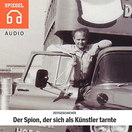 Zeitgeschichte: Der Spion, der sich als Künstler tarnte Titelbild