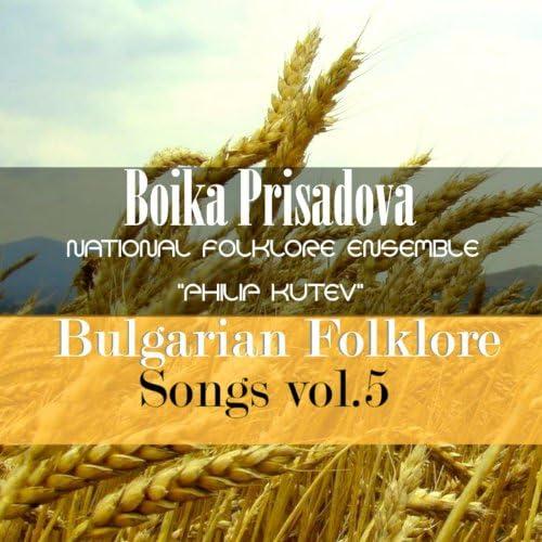 "Boika Prissadova; National Folklore Ensemble ""Philip Koutev"""
