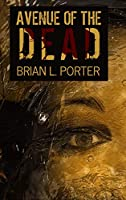 Avenue Of The Dead: Large Print Hardcover Edition