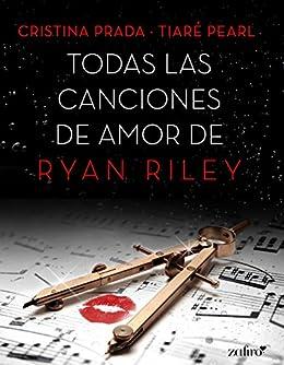 Todas las canciones de amor de Ryan Riley (Erótica) PDF EPUB Gratis descargar completo