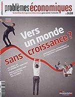 Vers un monde sans croissance ? (Problèmes économiques n°3133) de La Documentation française