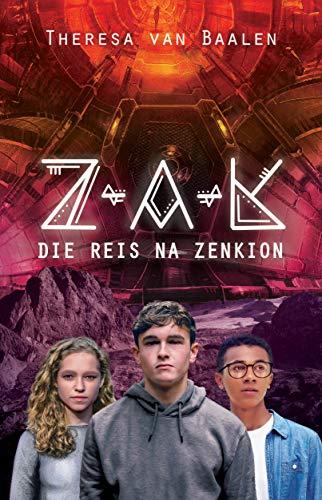 Z-A-K: Die reis na Zenkion (Afrikaans Edition)