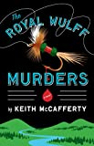 The Royal Wulff Murders: A Novel (Sean Stranahan Mysteries Book 1)