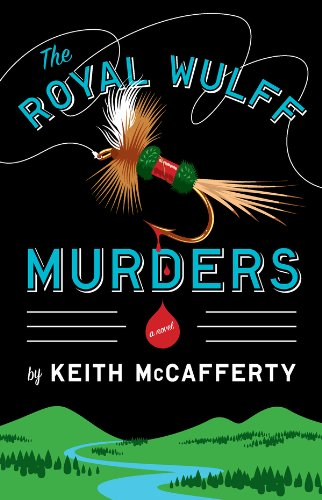The Royal Wulff Murders: A Novel (Sean Stranahan Mysteries Book 1) (English Edition)