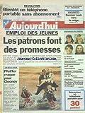 AUJOURD'HUI [No 16317] du 19/02/1997 - REVOLUTION - BIENTOT UN TELEPHONE PORTABLE SANS ABONNEMENT - EMPLOI DES JEUNES - LES PATRONS FONT DES PROMESSES - UN BEAU JOUR - MICHELLE PFEIFFER CRAQUE POUR CLOONEY - LES DISPARUES DU PORTEL - LA THESE DE LA FUGUE - IMMIGRATION - LE GOUVERNEMENT PRET A DES CONCESSIONS - LES SPORTS - FOOT