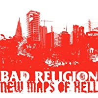 New Maps Of Hell Deluxe Version by Bad Religion (2008-07-08)