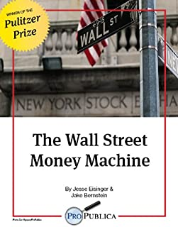 The Wall Street Money Machine (Kindle Single)
